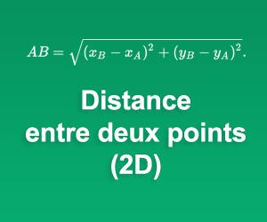 Calculatrice de Distance entre deux points (2D)
